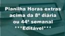 Planilha Cartão Ponto Horas extras (8ª diár. ou 44ª sem.)