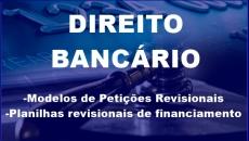 Direito Bancário (Petições e Planilhas)