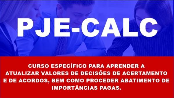 PJE-CALC - Atualização e Dedução de Valores