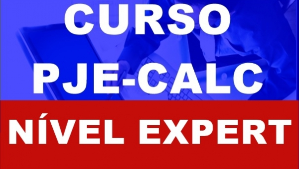 PJE-CALC - NÍVEL EXPERT